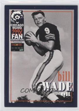 1998 Discover Card Chicago Bears Fan Convention #BIWA - Bill Wade - Courtesy of COMC.com