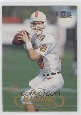 1998 Fleer Tradition - [Base] #235 - Peyton Manning