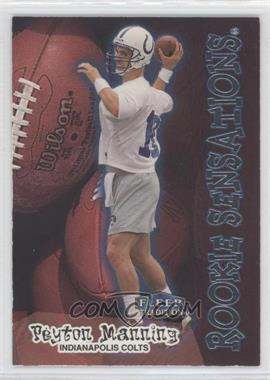 1998 Fleer Tradition - Rookie Sensations #9RS - Peyton Manning