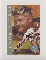 Frank Gatski #/2,500