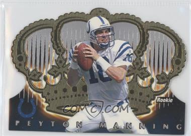 1998 Pacific Crown Royale - [Base] #54 - Peyton Manning
