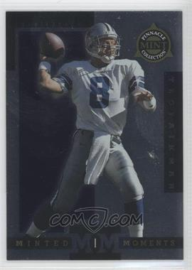 1998 Pinnacle Mint Collection - Minted Moments #11 - Troy Aikman