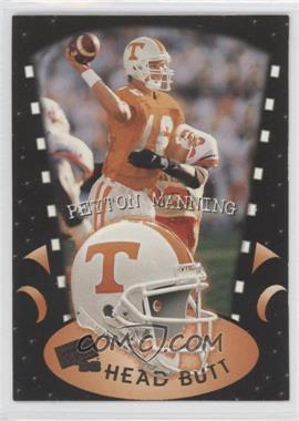 1998 Press Pass - Head Butt #HB1 - Peyton Manning