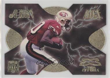 1998 Pro Line DC III - Xtra Effort #XE19 - Jerry Rice /1000