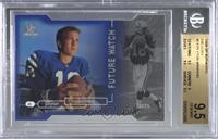 Peyton Manning [BGS9.5GEMMINT] #/500