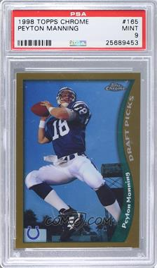1998 Topps Chrome - [Base] #165 - Peyton Manning [PSA 9]