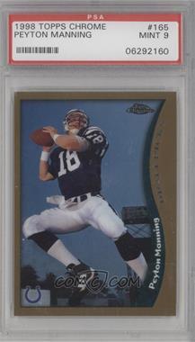 1998 Topps Chrome - [Base] #165 - Peyton Manning [PSA9]