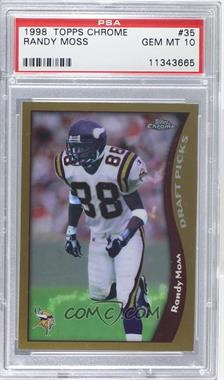 1998 Topps Chrome - [Base] #35 - Randy Moss [PSA 10]