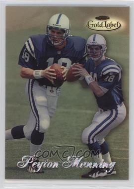 1998 Topps Gold Label - [Base] - Class 2 #20 - Peyton Manning