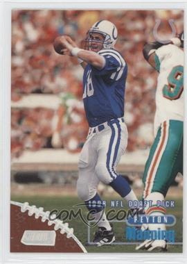 1998 Topps Stadium Club - [Base] #195 - Peyton Manning