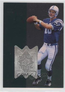 1998 Upper Deck SPx Finite - [Base] #311 - Peyton Manning /4000