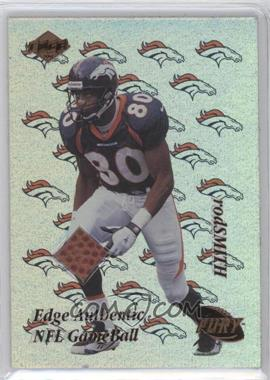 1999 Collector's Edge Fury - NFL Game Ball #RS - Rod Smith