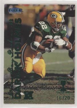 1999 Fleer Tradition - [Base] - Trophy Collection #203TC - Darick Holmes /20