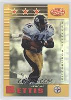Jerome Bettis #/25