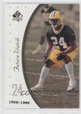 1999 SP Authentic - [Base] #144 - Antuan Edwards /1999