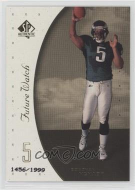 1999 SP Authentic - [Base] #95 - Donovan McNabb /1999