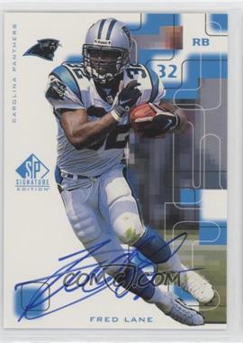 1999 SP Signature Edition - Signatures #FL - Fred Lane