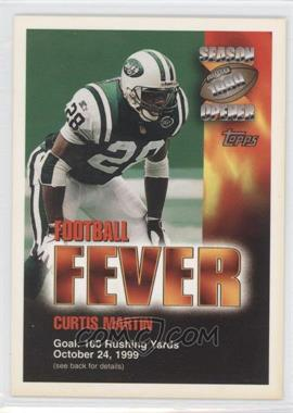 1999 Topps Season Opener - Football Fever Sweepstakes #CUMA.3 - Curtis Martin (October 24)