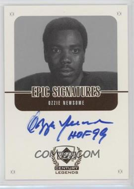 1999 Upper Deck Century Legends - Epic Signatures #ON - Ozzie Newsome