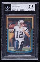Tom Brady [BGS7.5NEARMINT+]