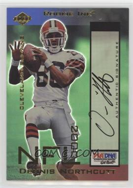 2000 Collector's Edge Odyssey - Rookie Ink #DN - Dennis Northcutt /800