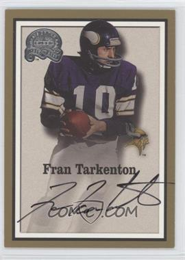 2000 Fleer Greats of the Game - Autographs #FRTA - Fran Tarkenton