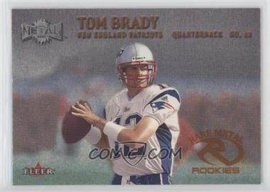 2000 Fleer Metal - [Base] #267 - Tom Brady