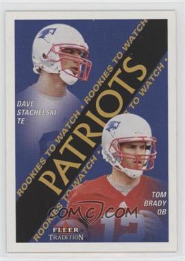 2000 Fleer Tradition - [Base] #352 - Dave Stachelski, Tom Brady