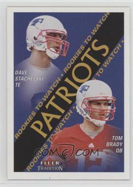 2000 Fleer Tradition - [Base] #352 - Dave Stachelski, Tom Brady