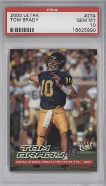 2000 Fleer Ultra - [Base] #234 - Tom Brady [PSA10]