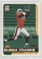 Bubba Franks #/85