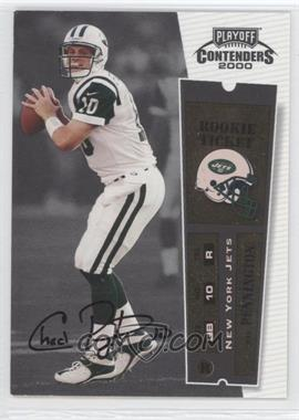 2000 Playoff Contenders - [Base] #112 - Chad Pennington