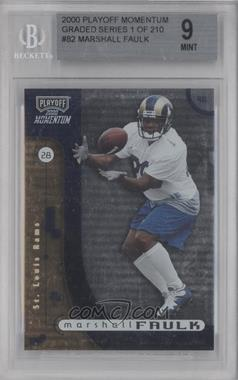 2000 Playoff Momentum - [Base] #82 - Marshall Faulk [BGS 9]