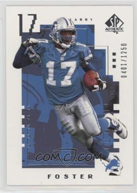 2000 SP Authentic - [Base] #163 - Larry Foster /1250
