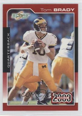 2000 Score - [Base] #316 - Tom Brady