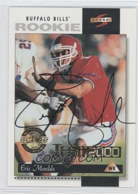 2000 Score - Team 2000 - Autographs [Autographed] #TM12 - Eric Moulds /50