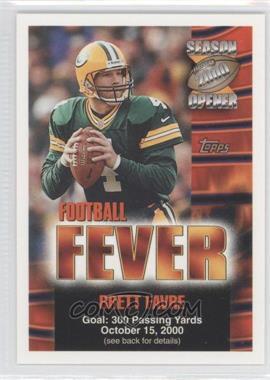 2000 Topps Season Opener - Football Fever Sweepstakes #BRFA.1 - Brett Favre (October 15)