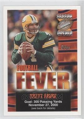 2000 Topps Season Opener - Football Fever Sweepstakes #BRFA.3 - Brett Favre (November 27)