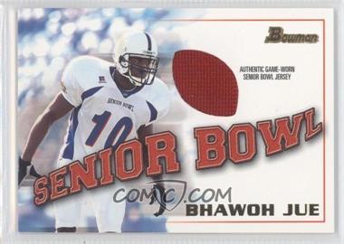 2001 Bowman - Rookie Jerseys #BJ-BJ - Bhawoh Jue