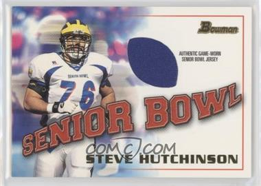 2001 Bowman - Rookie Jerseys #BJ-SH - Steve Hutchinson