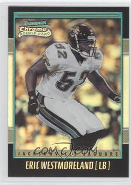 2001 Bowman Chrome - [Base] #244 - Eric Westmoreland /1999