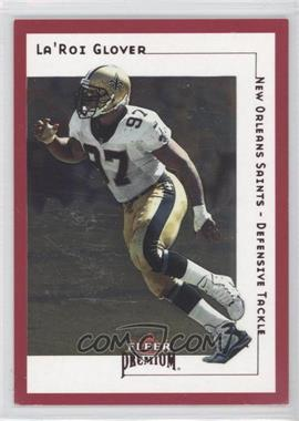 2001 Fleer Premium - [Base] - Star Rubies #SR 99 - La'Roi Glover /125