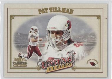 2001 Fleer Tradition Glossy - [Base] #325 - Pat Tillman
