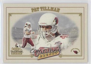 2001 Fleer Tradition Glossy - [Base] #325 - Pat Tillman