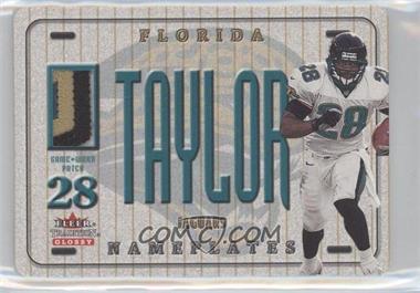 2001 Fleer Tradition Glossy - Nameplates #FRTA - Fred Taylor