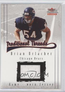 2001 Fleer Tradition Glossy - Traditional Threads #BRUR - Brian Urlacher