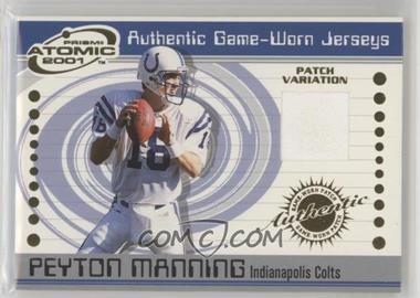 2001 Pacific Prism Atomic - Authentic Game-Worn Jerseys #33 - Peyton Manning