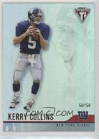 Kerry Collins #/58