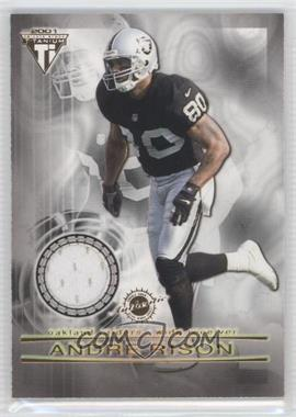 2001 Pacific Private Stock Titanium - Dual Game-Worn Jerseys #112 - Andre Rison, Tai Streets