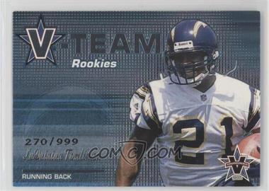 2001 Pacific Vanguard - V-Team Rookies #27 - LaDainian Tomlinson /999